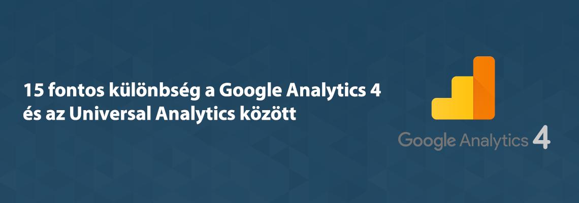 google analyitcs 4 és universal analytics